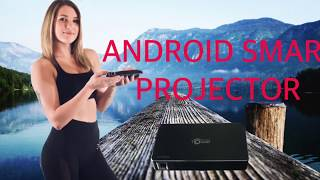 Android Smart Projector