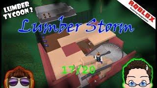 Roblox - Lumber Tycoon 2 - Lumber Storm 17/20