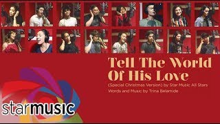 Baixar Tell The World of His Love - Star Music All Stars (Official Recording Session)