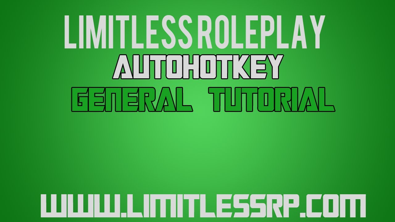 [General Tutorial #1] How to set-up an AutoHotKey for SA:MP or General use   [L:RP] by DialectSAMP