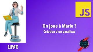 Miniature catégorie - Live Coding : On joue à Mario ???