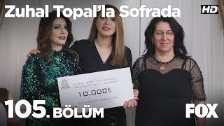 Zuhal Topal'la Sofrada 105. Bölüm