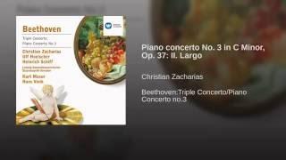 Klavierkonzert Nr.3 c-moll op.37 (Kadenzen: Beethoven) : II. Largo