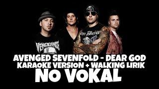 Dear God - Avengen Sevenfold - KARAOKE VERSION + lirik - no vokal