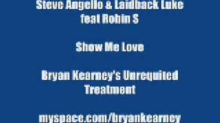 Show Me Love (Bryan Kearney