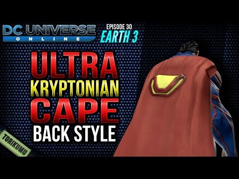 "DCUO Episode 30 - Earth 3: Ultra-Kryptonian Cape Style (""Where is my Ultra Suit??"" feat)"
