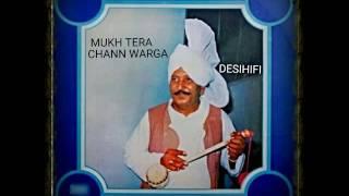 Mukh Tera Chann Warga - Lal Chand Yamla Jatt