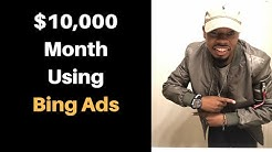 $10,000 A Month Bing Ads + CPA Campaign Setup Part 1