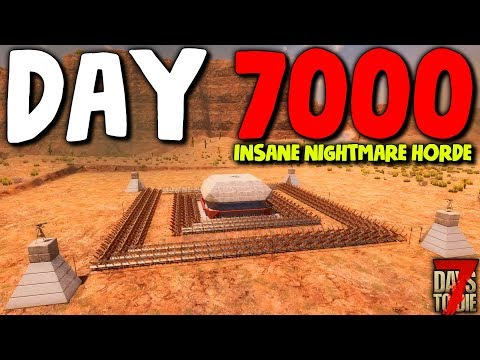 DAY 7000 INSANE HORDE vs THE BURGER BASE! (Pillbox Bunker Base) | 7 Days to Die Alpha 18 Gameplay
