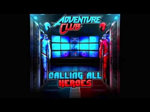 Adventure Club Calling All Heroes (Gold Ft. Yuna)