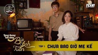 Chưa Bao Giờ Mẹ Kể (ft. Bùi Minh Tâm) | Lang Thang Hát Cùng Bùi Anh Tuấn #1