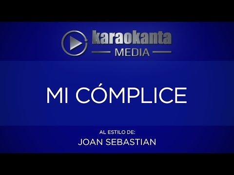 Karaokanta - Joan Sebastian - Mi cómplice (CALIDAD PROFESIONAL)