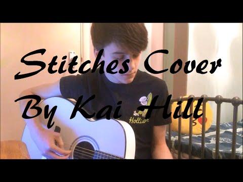 (Shawn Mendes) Stitches - Cover   Kai Hill