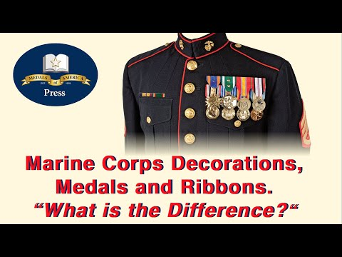 U.S. Marine Corps Decorations, Medals, Unit Awards And Ribbon Awards. Do You Know The Difference?
