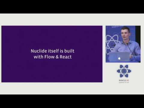 Nuclide as a React IDE by Jonas Gebhardt at react-europe 2016 - YouTube