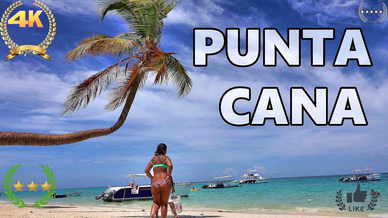PUNTA CANA - DOMINICAN REPUBLIC  4K
