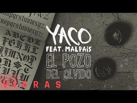 Yaco - El Pozo Del Olvido feat. Malpaís (Audio con letra)