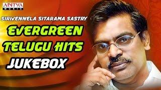 Evergreen Telugu Hits Songs Of Sirivennela Sitarama Sastry
