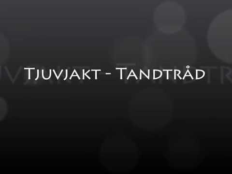 Tjuvjakt - Tandtråd