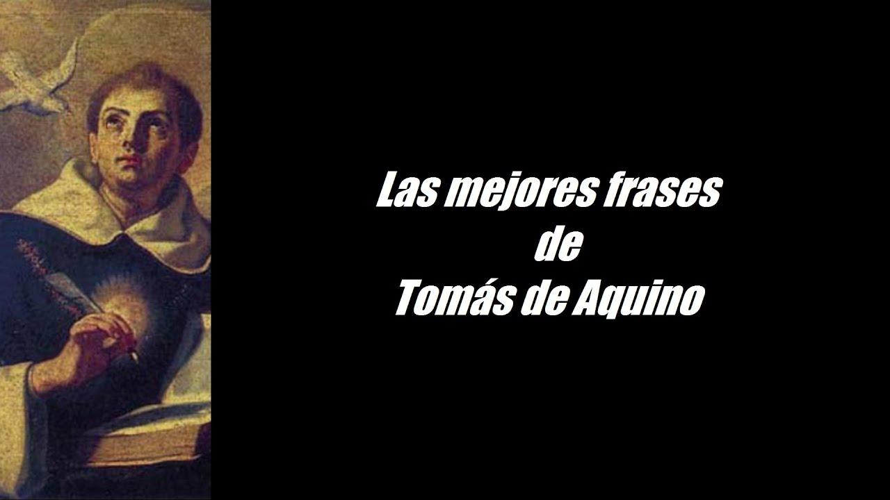 Frases Célebres De Santo Tomás De Aquino Youtube