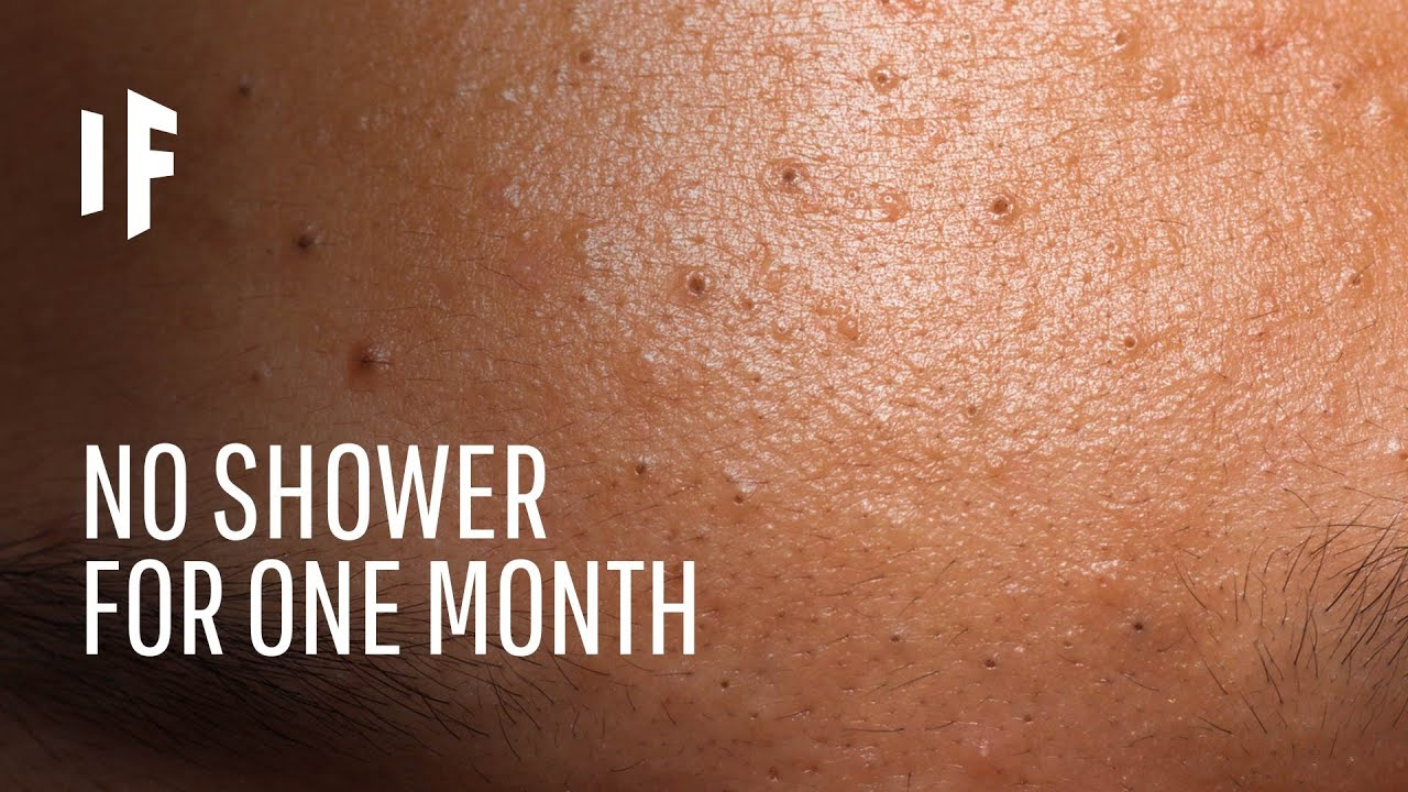 What Happens If You Don't Shower for a Month?
