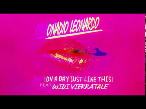 Onadio Leonardo - On A Day Just Like This Ft. Widi Vierratale (Official Audio)