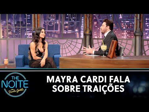 Mayra Cardi fala sobre traições | The Noite (17/09/20)