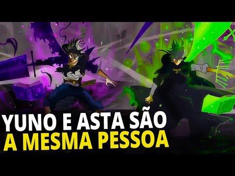 ASTA E YUNO SÃO A MESMA PESSOA - BLACK CLOVER - ANISHOUNEN (Teoria)