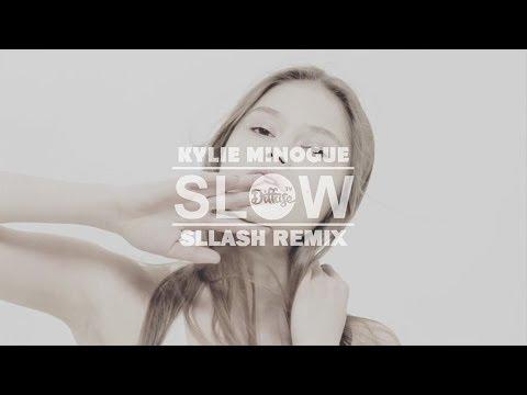 Kylie Minogue - Slow (Sllash Remix)