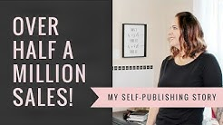 How I Sold Over Half A Million Books Self-Publishing