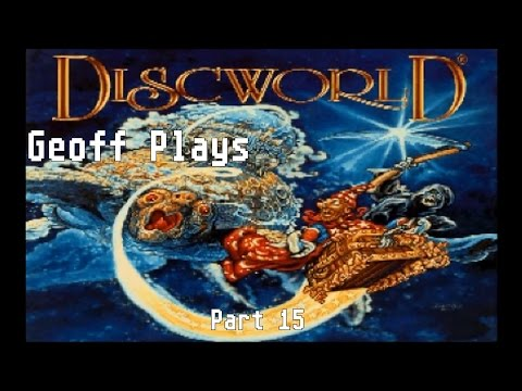 Geoff Plays Terry Pratchett's Discworld Part 15 - The World Is Your Mollusc