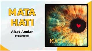 Download Mata Hati - Aizat Amdan (Official Lyric Video)
