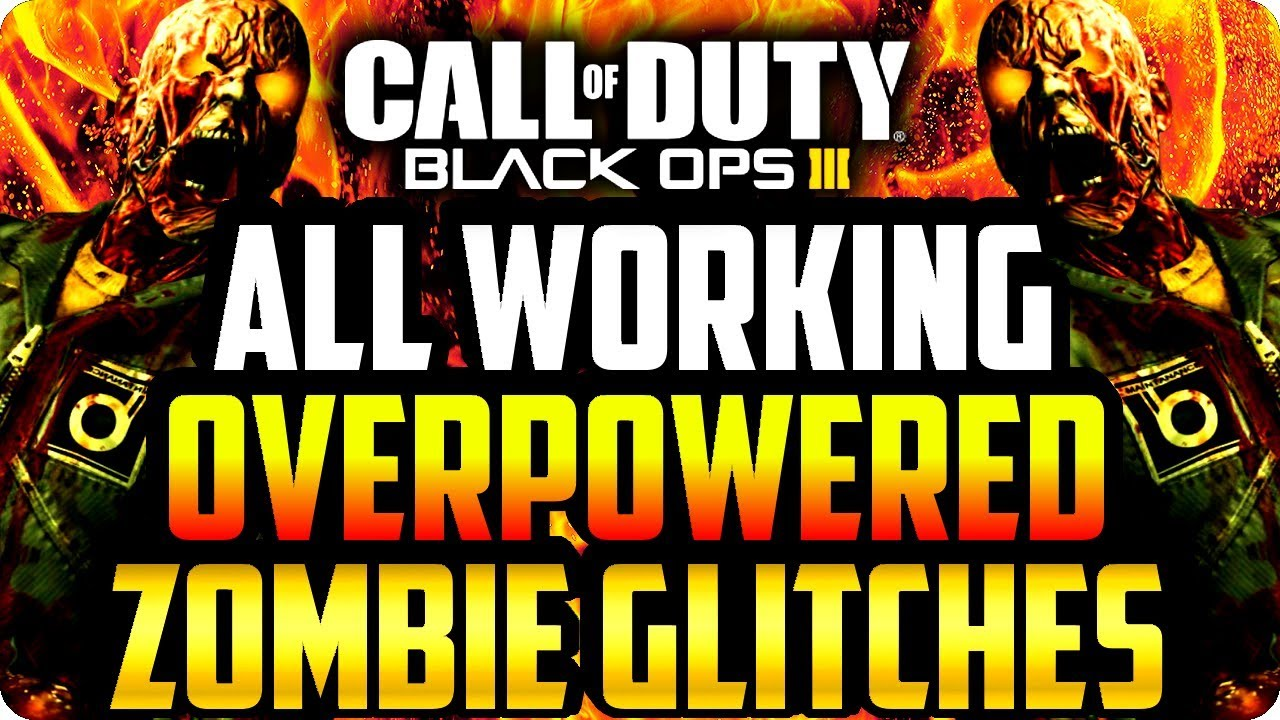 BO3 Zombie Glitches: All Working Overpowered Zombie Glitches - Black Ops 3 Glitches