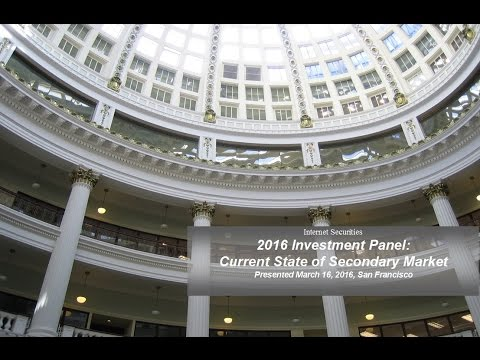 Investment Panel Discussion, Secondary Markets