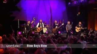 Santiano - Blow Boys blow 2012