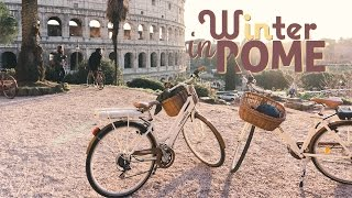 MY FIRST WINTER IN ROME | lacasavloga
