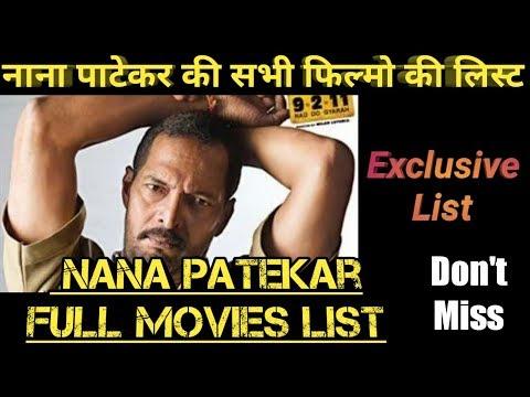 List Of All Films Of Nana Patekar Dont Miss Exclusive List