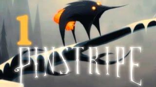 Pinstripe ► НУ, ЗЛОДЕЮШКА, ТРИМАЙСЯ! #1