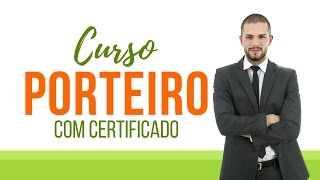 Curso de Portaria - Curso de Porteiro Online com Certificado - Curso de Portaria - Curso de Porteiro