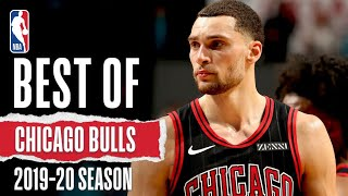 The Best Of The Chicago Bulls | 2019-20 Season