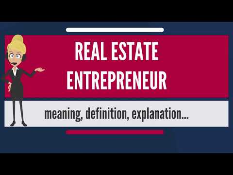 what-is-real-estate-entrepreneur?-what-does-real-estate-entrepreneur-mean?