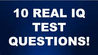 WHATS YOUR IQ? 10 REAL IQ TEST QUESTIONS AND ANSWERS! Part 2