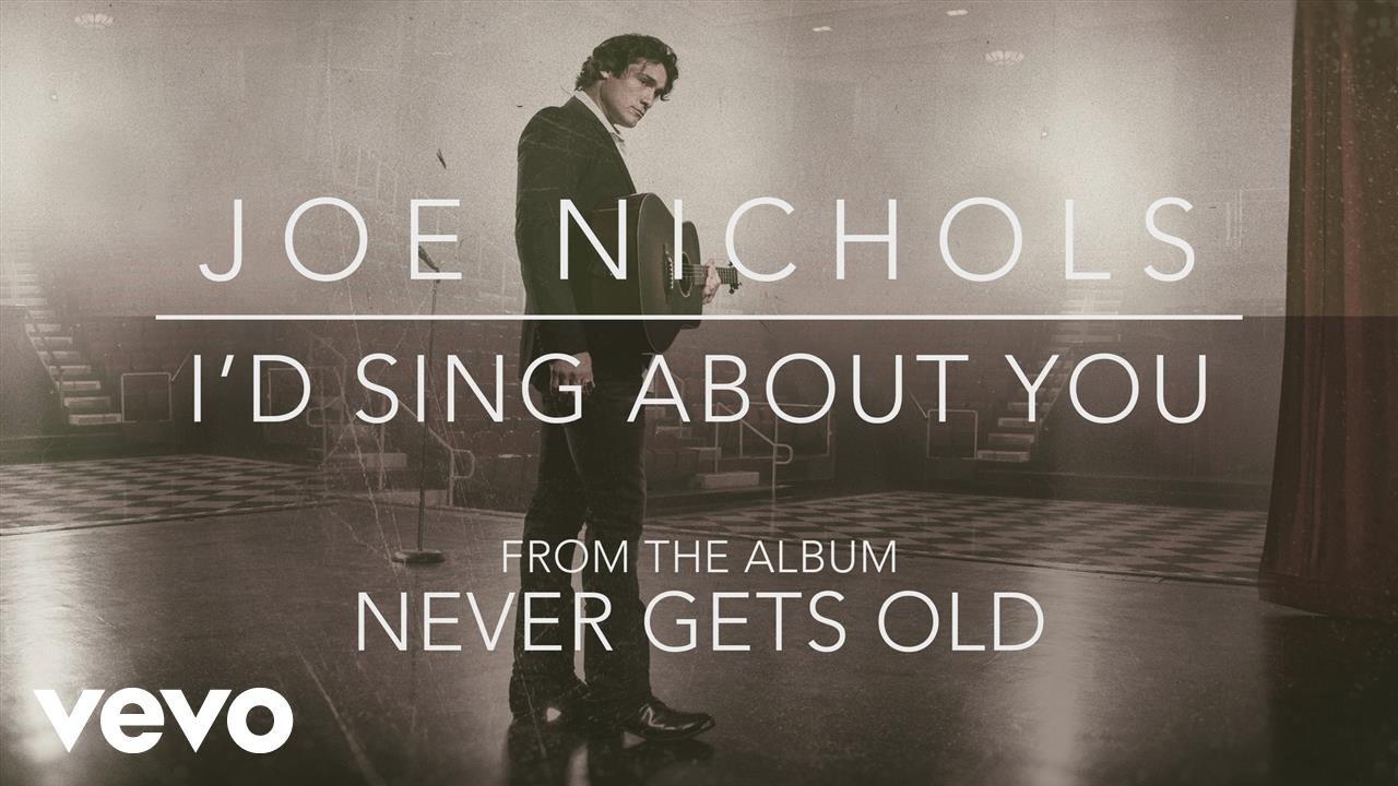 joe-nichols-id-sing-about-you-official-audio-joenicholsvevo