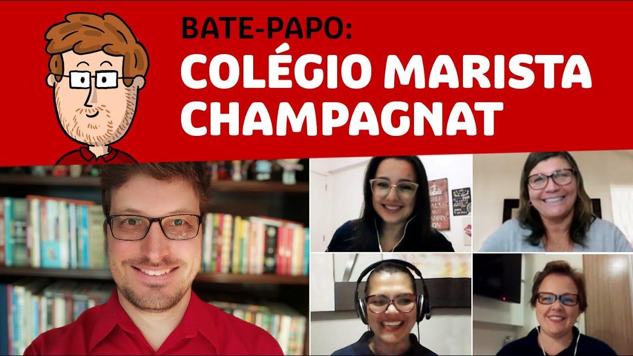 Bate-papo: Colégio Marista Champagnat