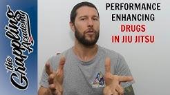 Performance Enhancing Drugs And Jiu Jitsu!