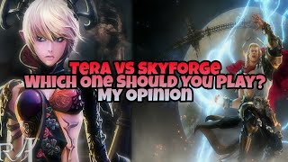 Tera VS Skyforge - Which One Should You Play? (My Opinion)