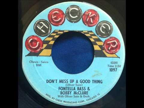 Fontella Bass Bobby McClure Oliver Sain Dont Mess Up A Good Thing Jerk Loose