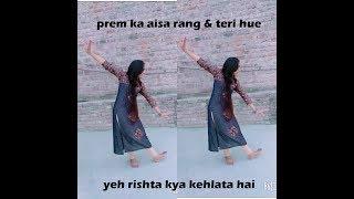 Prem ka aisa rang & Teri hue|| wedding dance|| for lady sangeet||