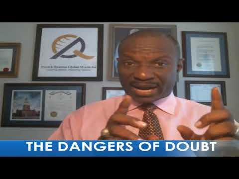 THE DANGERS OF DOUBT