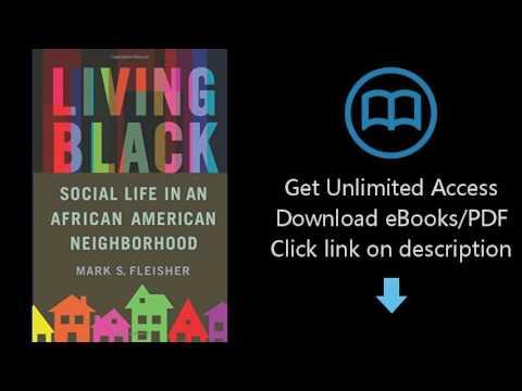 Living Black: Social Life in an African American Neighborhood
